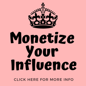 monetize your influence ladybossblogger