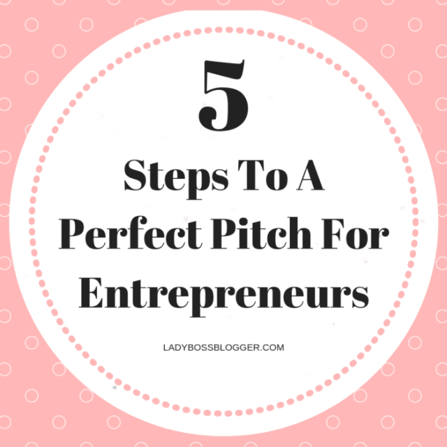 Perfect Pitch For Entrepreneurs LadyBossBlogger.com
