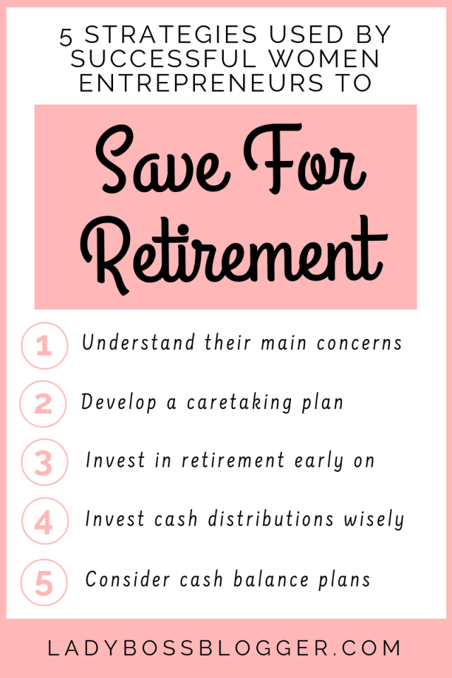 5 Strategies Used By Successful Women Entrepreneurs To Save For Retirement