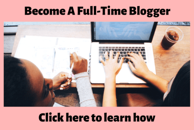 Become a full time blogger ladybossblogger