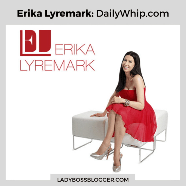 Erika Lyremark DailyWhip ladybossblogger