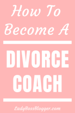 How To Become A Divorce Coach