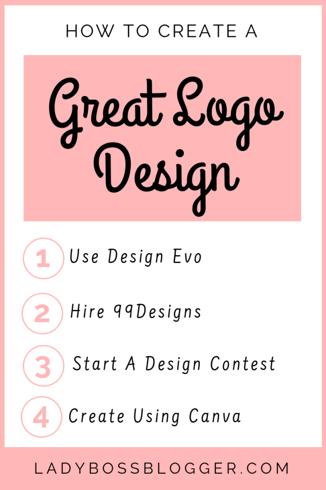 How To Create A Great Logo Design LadyBossBlogger.com (1)