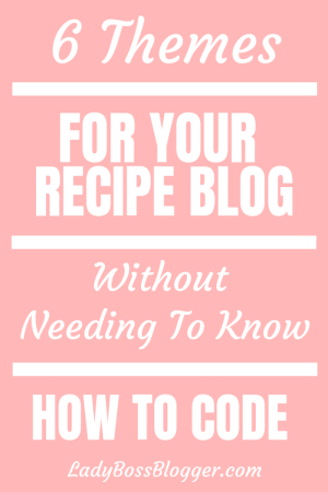 Recipe Blog Themes ladybossblogger