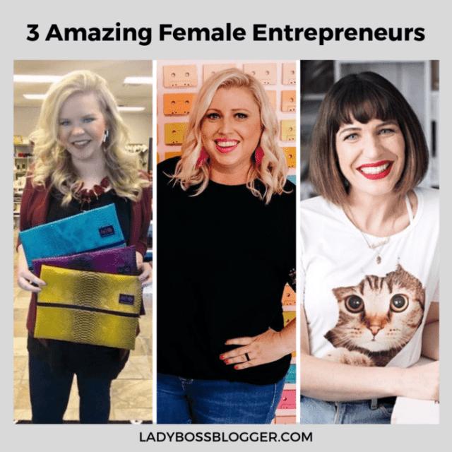 amazing female entrepreneurs ladybossblogger