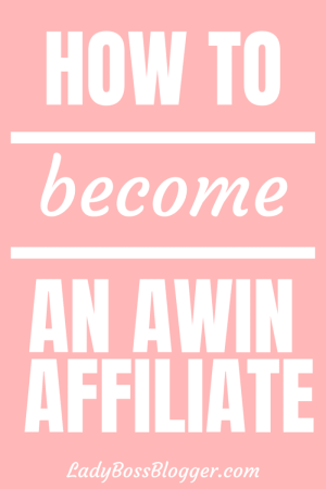 How To Become An Awin Affiliate