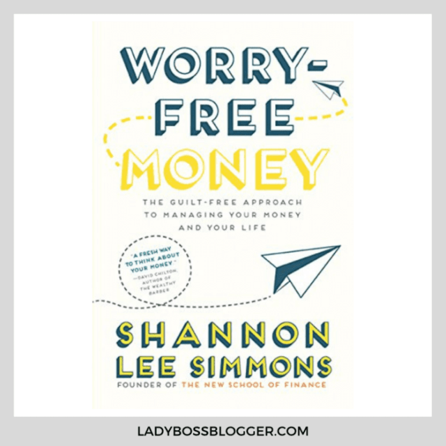 worry free money ladybossblogger