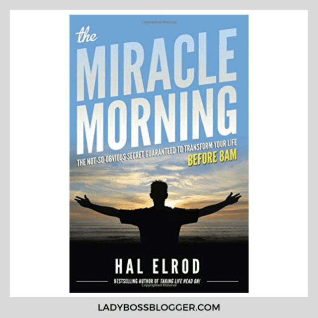the miracle morning ladybossblogger