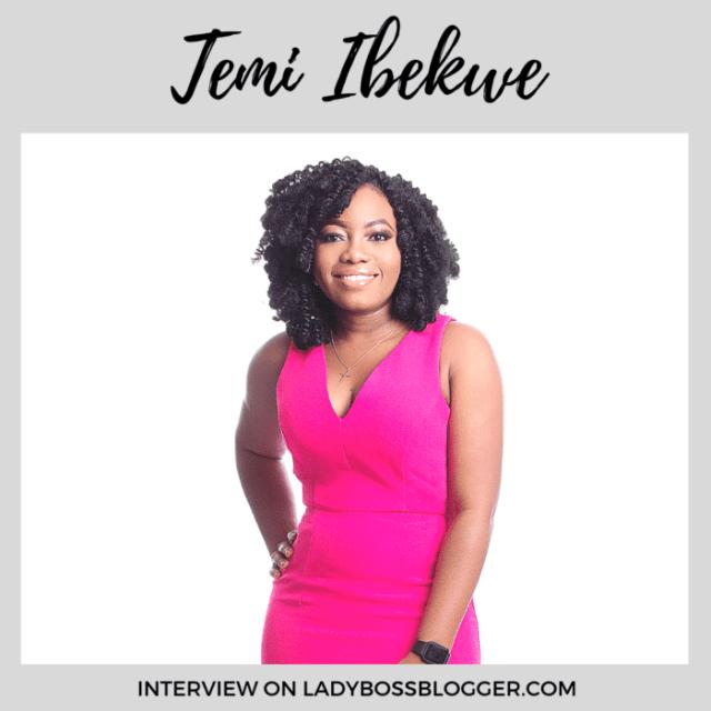 Temi Ibekwe interview on ladybossblogger