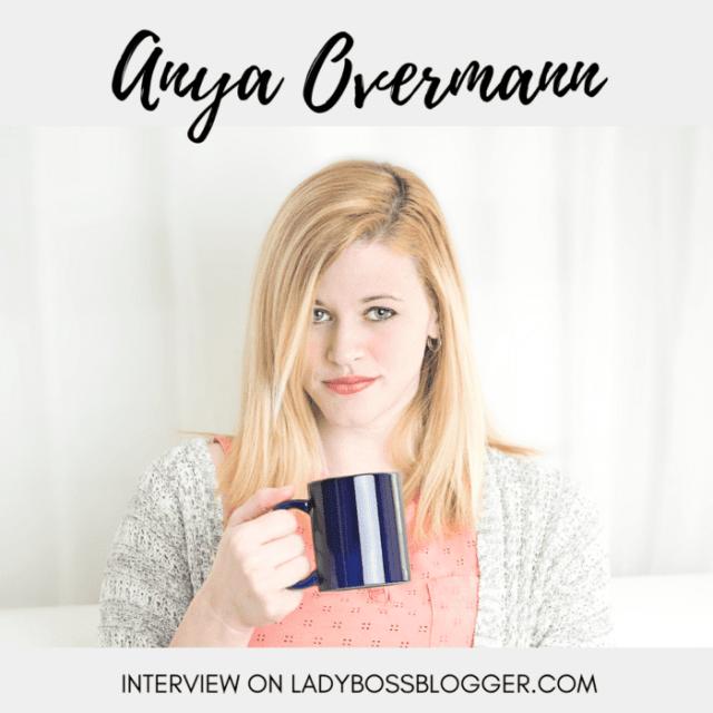 anya overmann ladybossblogger