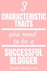 Successful Blogger Characteristic Traits