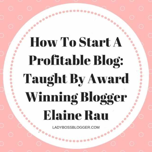How To Start A Blog_ Taught By Award Winning Blogger LadyBossBlogger.com