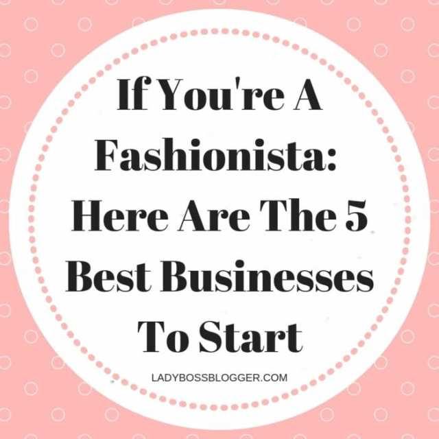 fashionista business ladybossblogger