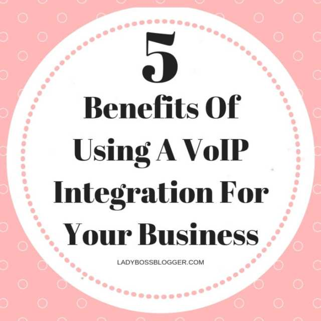 Effective Clien5 Benefits Of Using A VoIP Integration For Your Business LadyBossBlogger.comt Interaction