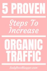Organic Traffic ladybossblogger
