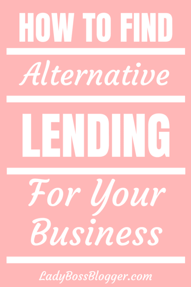 How To Find Alternative Lending For Your Business ladybossblogger
