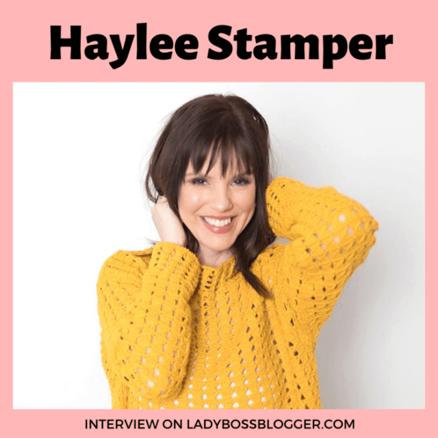 Haylee Stamper interview ladybossblogger female entrepreneur