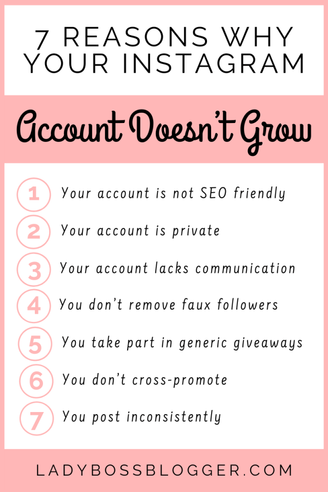 7 Reasons Why Your Instagram Account Doesn't Grow LadyBossBlogger.com