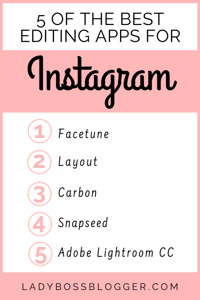 5 Of The Best Editing Apps For Instagram ladybossblogger.com