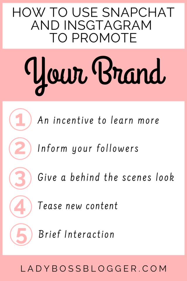 How To Use Snapchat And Instagram To Promote ladybossblogger.com