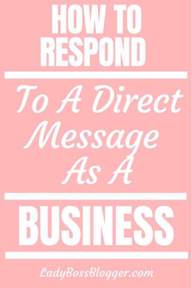 How to respond to a direct message as a business ladybossblogger.com