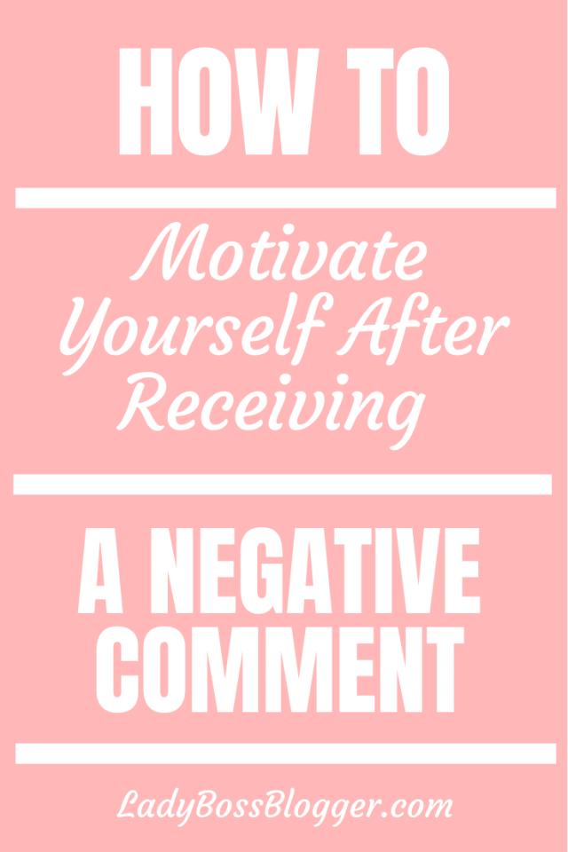 receiving negative comment ladybossblogger.com