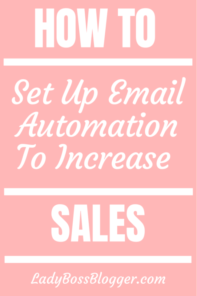 email automation increase sales ladybossblogger.com
