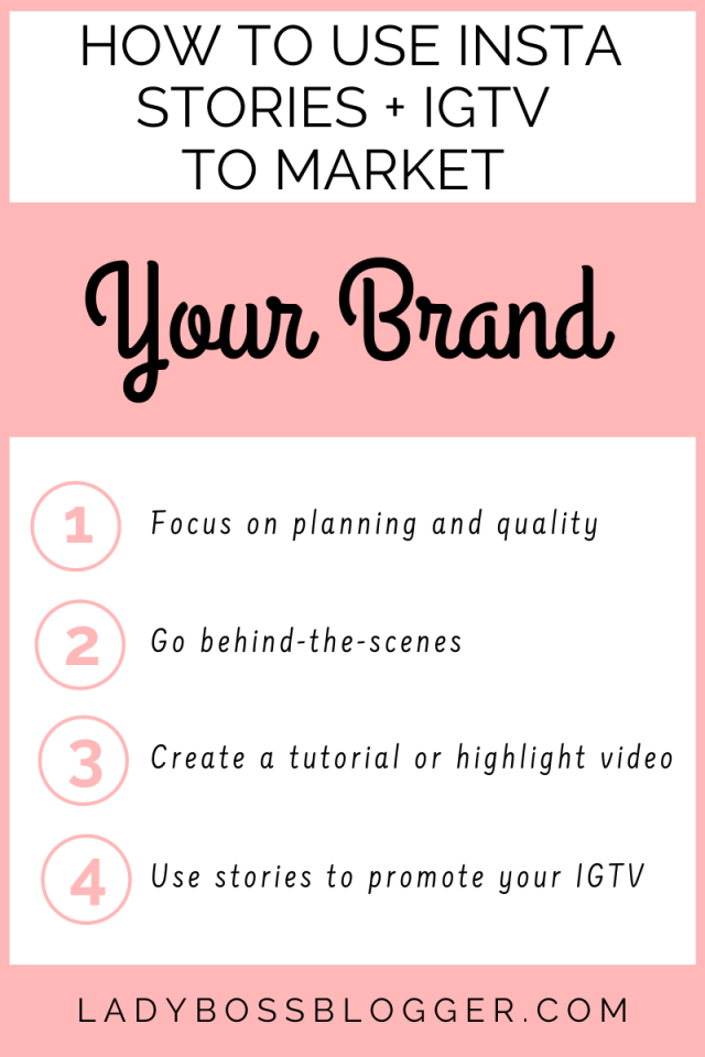 How To Use Insta Stories + IGTV To Market Your Brand ladybossblogger.com