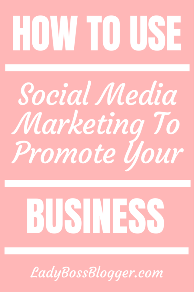 social media promote business LadyBossBlogger.com