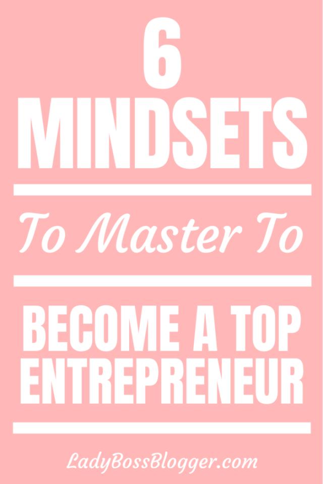 Entrepreneur mindset ladybossblogger.com