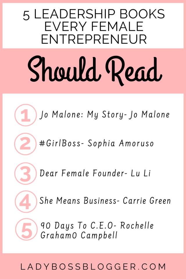 5 Leadership Books Every Female Entrepreneur Should Read ladybossblogger.com