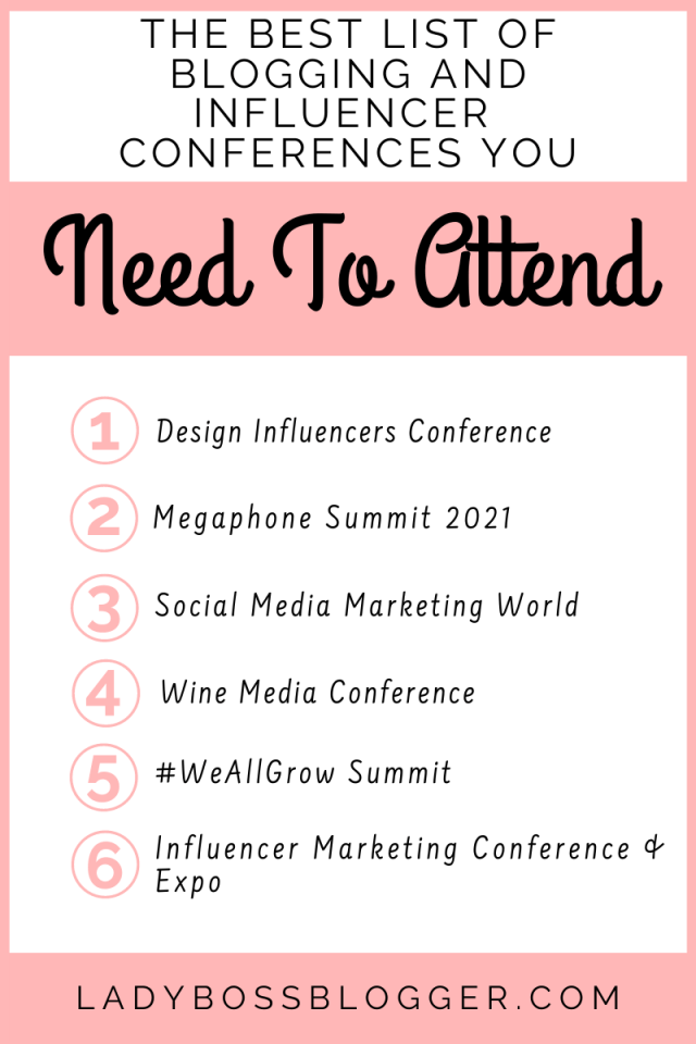 The Best List Of Blogging And Influencer Conferences You Need To Attend ladybossblogger.com