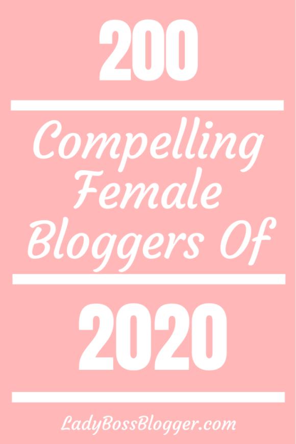 compelling female bloggers 2020 ladybossblogger.com