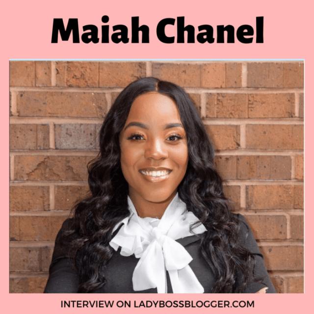Maiah Chanel interview ladybossblogger.com