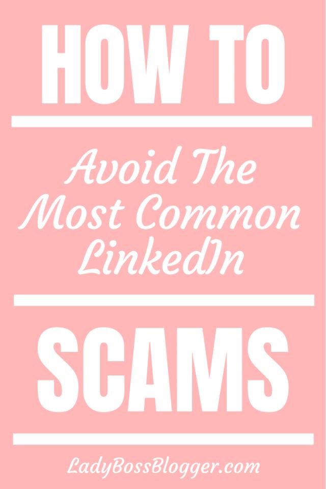 avoid linkedin scams ladybossblogger.com