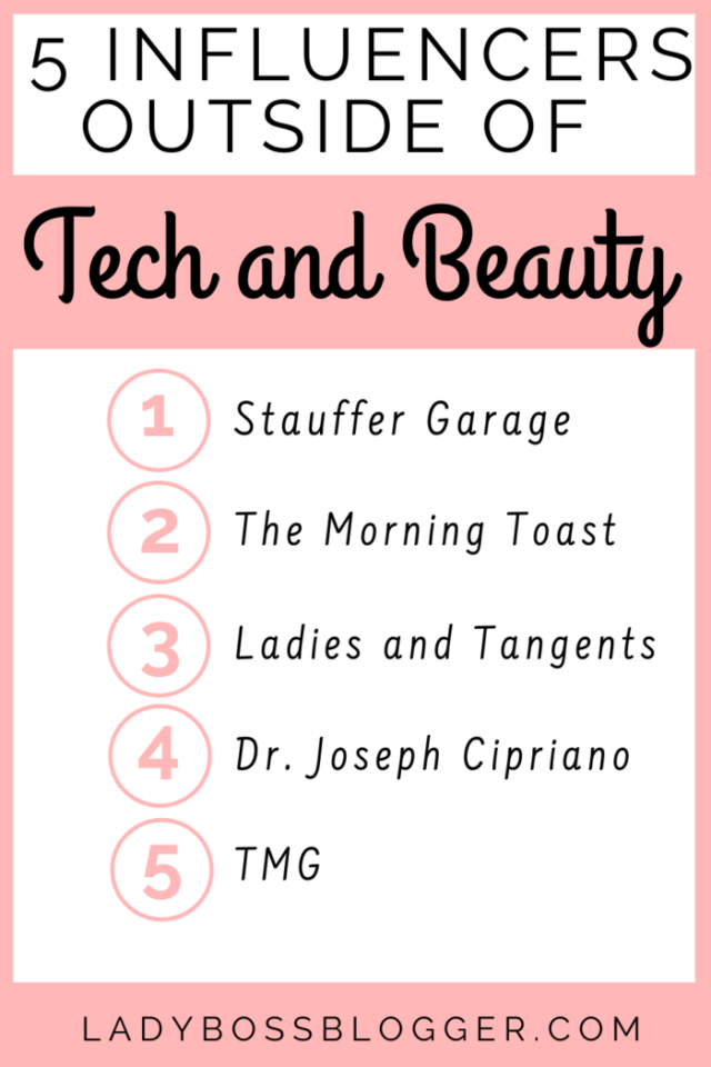 Five-Influencers-Outside-of-Tech-and-Beauty-LadyBossBlogger