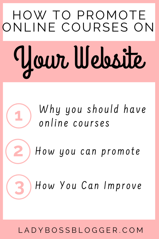 How To Promote Online Courses On Your Website  LadyBossBlogger