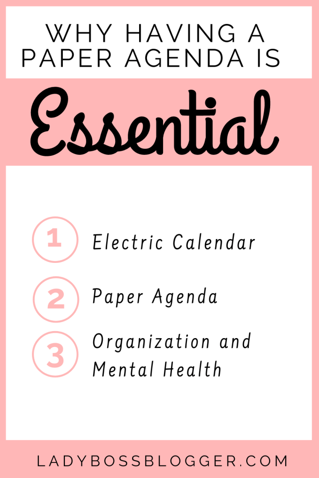 Why Having a Paper Agenda is Essential LadyBossBlogger