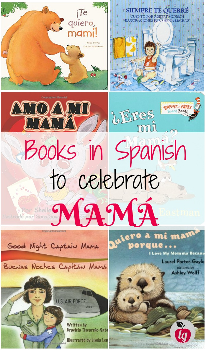 books in Spanish to celebrate mama. ¿Eres Mi Mama?