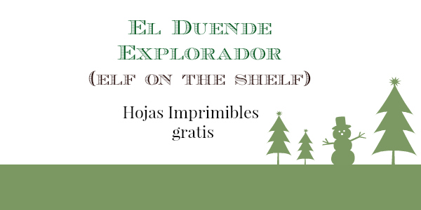 El Duende Explorador (Elf on the Shelf) hojas imprimibles!