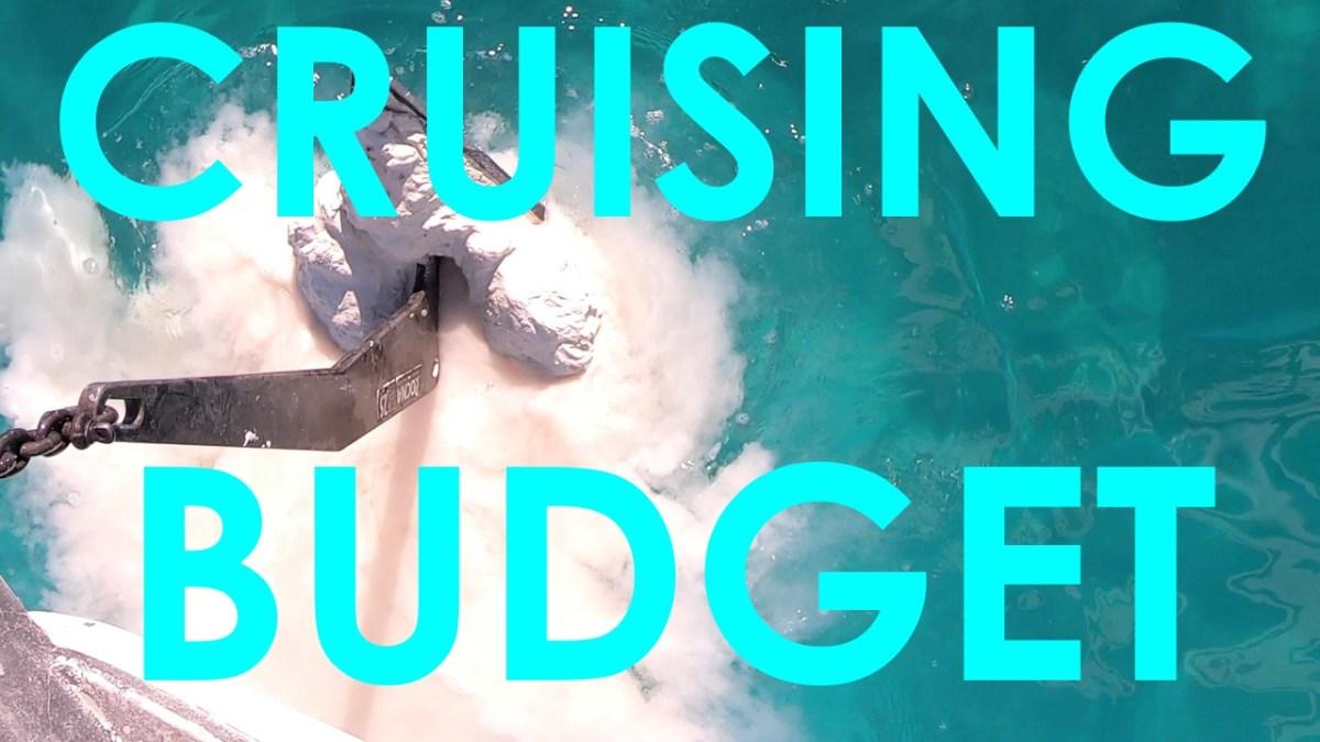 Bahamas Cruising Budget – Episode 41