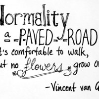 Normality is a Paved Road - BE Inspired!