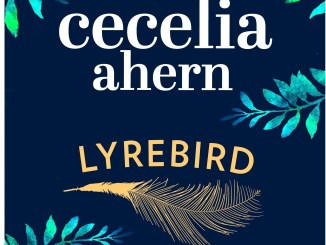 Book Review Lyrebird by Cecelia Ahern