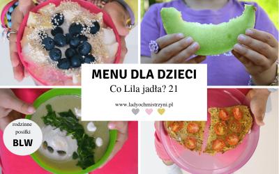 Zdrowe przepisy dla dzieci BLW – co Lila jadła? 21