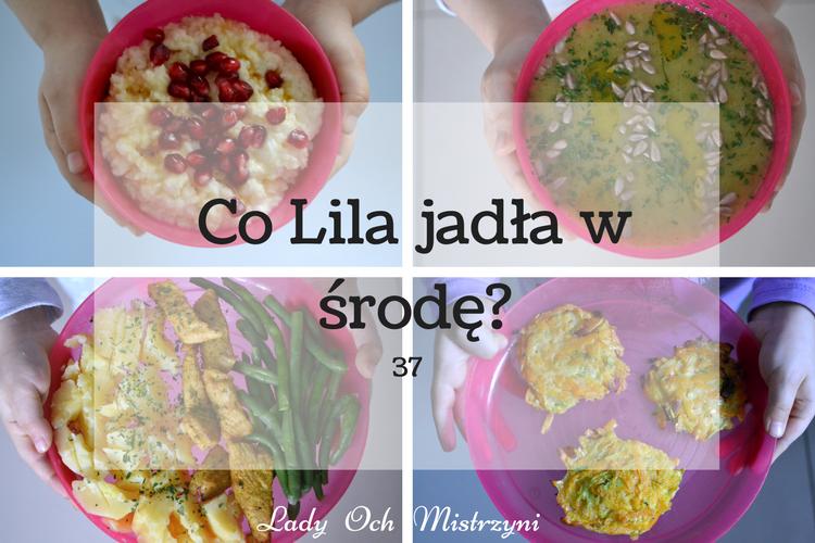 Co Lila jadła w środę? 37 (inspiracje dla całej rodziny)