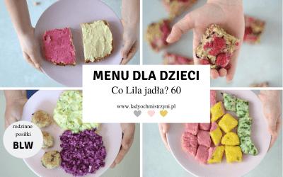 Zdrowe jedzenie dla dzieci BLW – co Lila jadła? 60