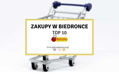 Co warto kupić w Biedronce? TOP 10