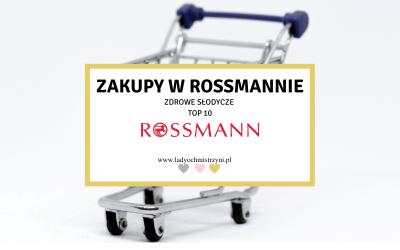 Co kupić w Rossmannie? zdrowe słodycze TOP 10