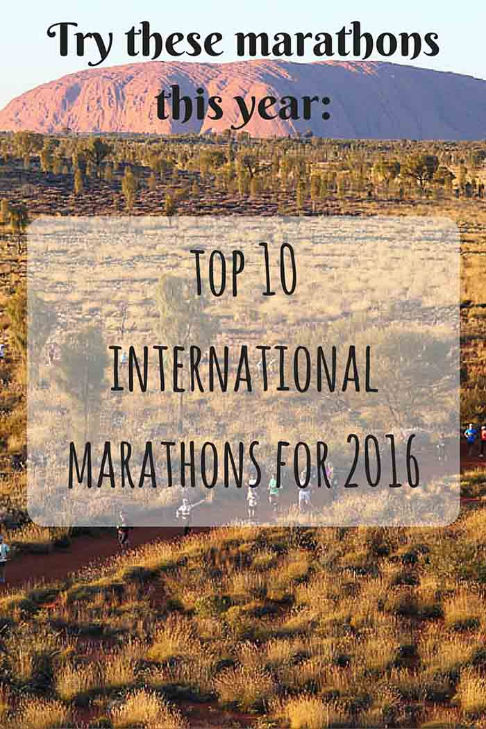 Here are 10 ideas for every runner's bucket list in 2016! Most interesting and most challenging marathons of the world, across all continents and temperatures. • LadyofAwesome.com