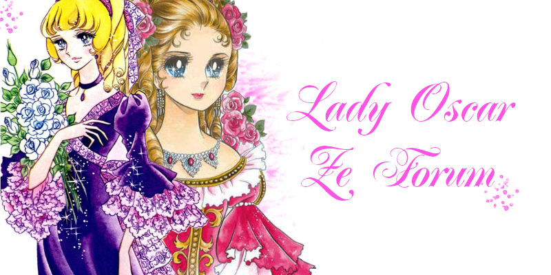 Lady Oscar Ze Forum